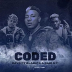 Zayo - Coded Ft. Oladips & Jaido P