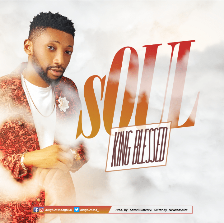 King Blessed - Soul Mp3 Download